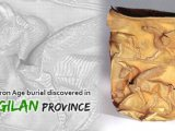 Iran tourism News: Iron Age burial discovered in Gilan: bizarre patterns and rituals